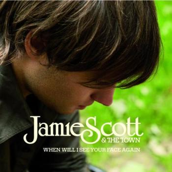 Jamie Scott And The Town - When Will I See Your Face Again