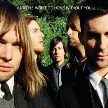 Maroon 5 - Won't Go Home Without