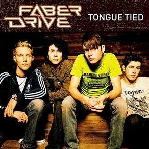 Faber Drive - Tongue Tied